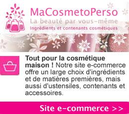 MaCosmetoPerso : tout pour faire ses cosmétiques naturels soi-même à la maison