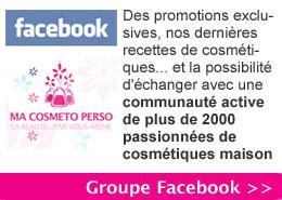 Groupe facebook de MaCosmetoPerso : des recettes de cosmétiques naturels en exclusivité pour la communauté de cosmétiques maison.